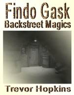 Findo Gask - Backstreet Magics book cover