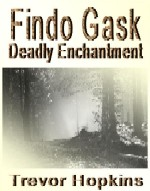 Findo Gask - Deadly Enchantment book cover
