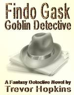 Findo Gask: Goblin Detective book cover