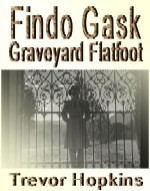 Findo Gask - Graveyard Flatfoot: book cover