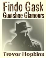 Findo Gask - Gumshoe Glamours: Book Cover