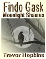 Findo Gask - Moonlight Shamus book cover