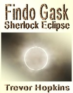 Findo Gask - Sherlock Eclipse book cover