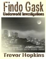 Findo Gask - Underworld Investigations book cover